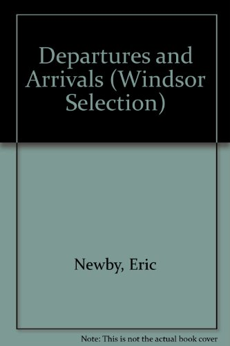 9780754015956: Departures and Arrivals (Windsor Selection) [Large Print]