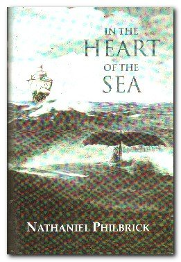 9780754016229: In the Heart of the Sea: The Epic True Story That Inspired