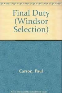 9780754016281: Final Duty (Windsor Selection)