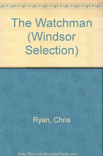 9780754016298: The Watchman (Windsor Selection)