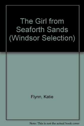 9780754016304: The Girl from Seaforth Sands (Windsor Selection)