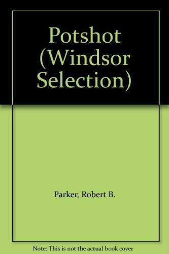 9780754016618: Potshot (Windsor Selection)