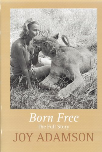 9780754017028: Born Free: The Full Story (Windsor Selection)