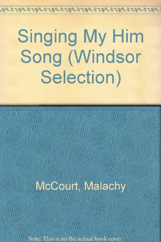 9780754017042: Singing My Him Song (Windsor Selection)