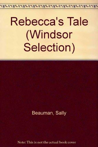 9780754017424: Rebecca's Tale (Windsor Selection)