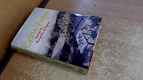 9780754017448: Extra Virgin: Amongst the Olive Groves of Liguria