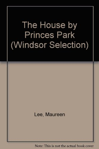 9780754017585: The House by Princes Park (Windsor Selection)