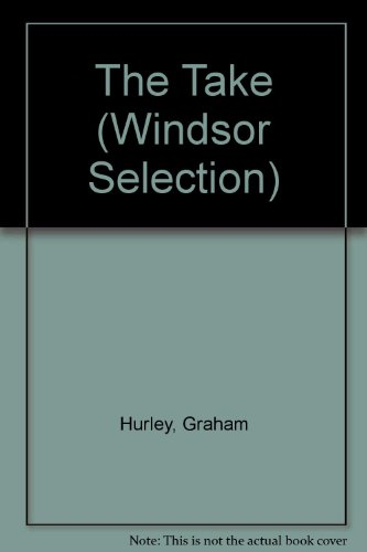 9780754017783: The Take (Windsor Selection)