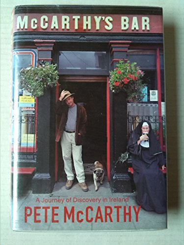 McCarthy's Bar: A Journey of Discovery in Ireland (Windsor Selection) [Hardcover] (0754018342) by PETE MCCARTHY