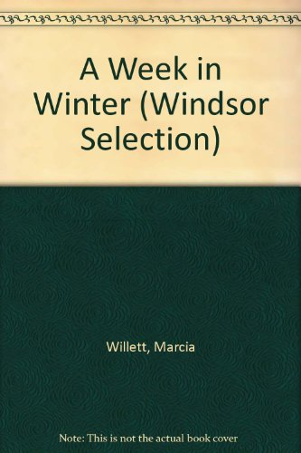 9780754018407: A Week in Winter (Windsor Selection S.)