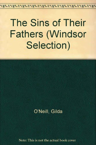 9780754018506: The Sins of Their Fathers (Windsor Selection)