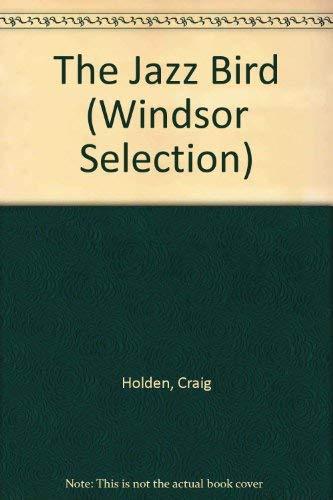 9780754018650: The Jazz Bird (Windsor Selection)