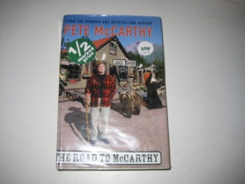 The Road to McCarthy (Windsor Selection) (0754018687) by Pete McCarthy