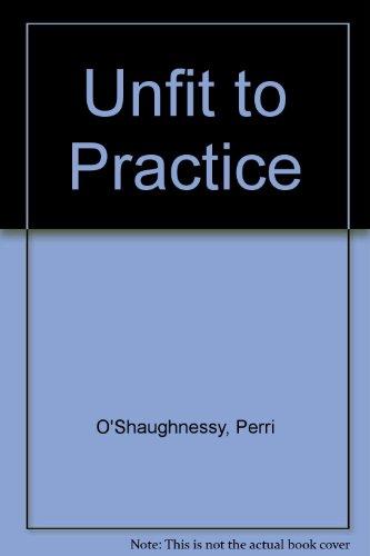 9780754018766: Unfit to Practice