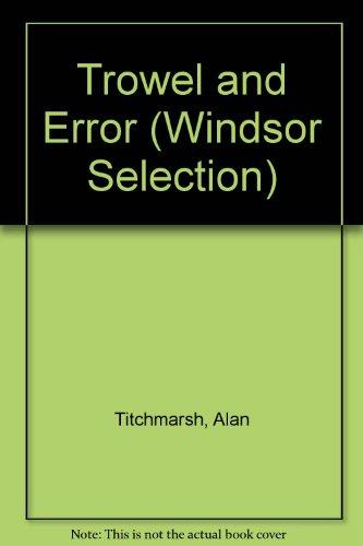 9780754018810: Trowel and Error (Windsor Selection)