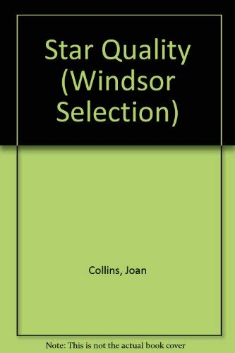Star Quality (Windsor Selection) (075401911X) by Collins, Joan