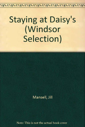 9780754019176: Staying at Daisy's (Windsor Selection)