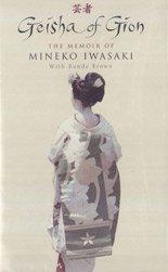9780754019275: Geisha of Gion: The Memoir of Mineko Iwasaki