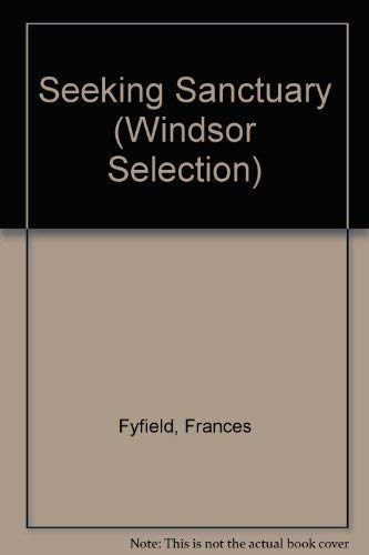 9780754019466: Seeking Sanctuary (Windsor Selection)