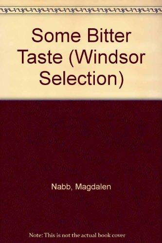 9780754019558: Some Bitter Taste (Windsor Selection)