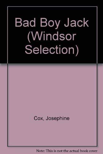 9780754019961: Bad Boy Jack (Windsor Selection)