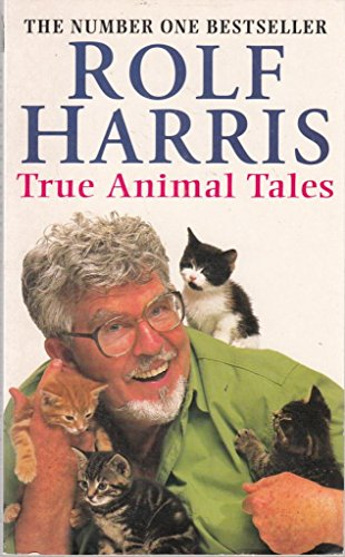 True Animal Tales (Paragon Softcover Large Print Books) (0754020231) by Rolf Harris