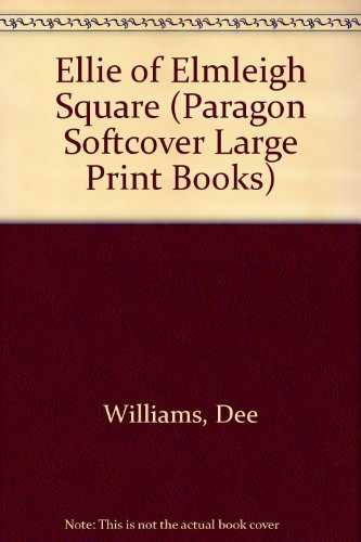 9780754020301: Ellie of Elmleigh Square (Paragon Softcover Large Print Books)