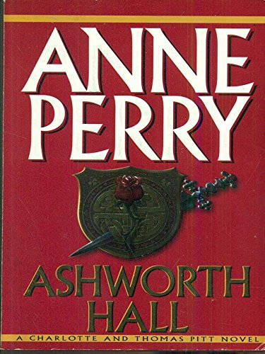 9780754020370: Ashworth Hall (A Charlotte and Thomas Pitt Novel)