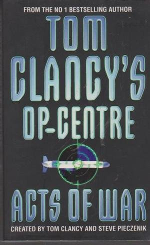 9780754020394: Acts of War (Tom Clancy's Op-Center)