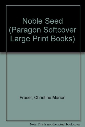 9780754020417: Noble Seed (Paragon Softcover Large Print Books)