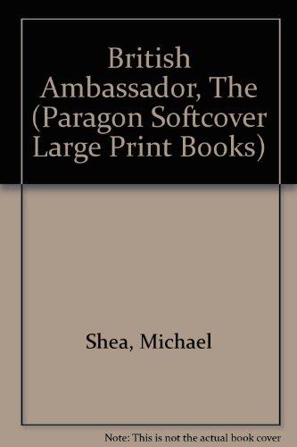 9780754020585: British Ambassador (Paragon Softcover Large Print Books)