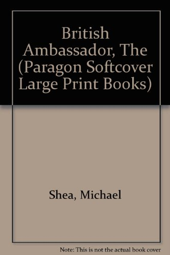 9780754020585: British Ambassador (Paragon Softcover Large Print Books)