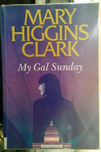 My Gal Sunday (9780754021339) by Mary Higgins Clark