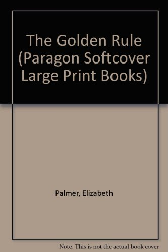 9780754021483: The Golden Rule (Paragon Softcover Large Print Books)