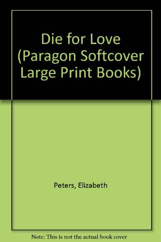 9780754021582: Die for Love (Paragon Softcover Large Print Books)