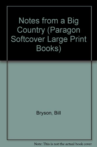 9780754022473: Notes from a Big Country (Paragon Softcover Large Print Books)
