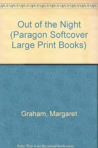 9780754022770: Out of the Night (Paragon Softcover Large Print Books)