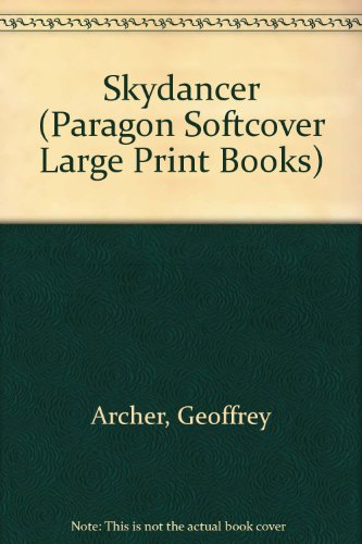 9780754022824: Skydancer (Paragon Softcover Large Print Books)