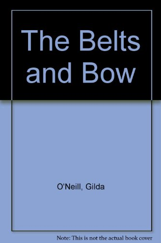 9780754022855: The Belts and Bow