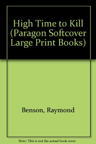 9780754022930: High Time to Kill (Paragon Softcover Large Print Books)
