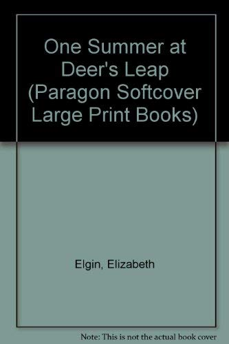 One Summer at Deer's Leap (Paragon Softcover Large Print Books) (0754023052) by Elizabeth Elgin