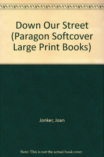 9780754023593: Down Our Street (Paragon Softcover Large Print Books)