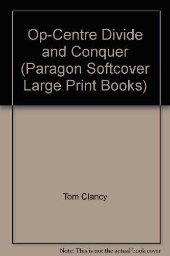 9780754023739: Op-Centre Divide and Conquer (Paragon Softcover Large Print Books)