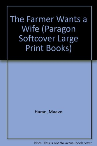 9780754024279: The Farmer Wants a Wife (Paragon Softcover Large Print Books)