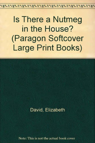 9780754024460: Is There a Nutmeg in the House? (Paragon Softcover Large Print Books)