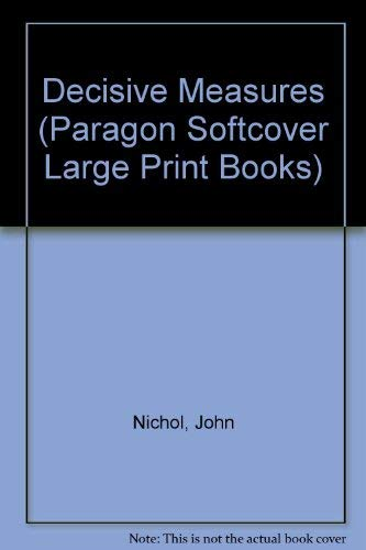 9780754024477: Decisive Measures (Paragon Softcover Large Print Books)