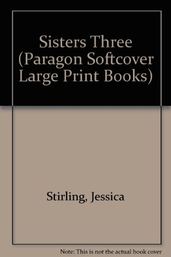 9780754024507: Sisters Three (Paragon Softcover Large Print Books)