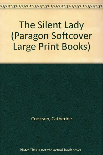 9780754024958: The Silent Lady (Paragon Softcover Large Print Books)