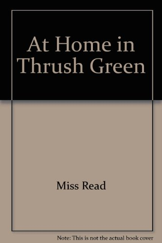 9780754030362: At Home in Thrush Green