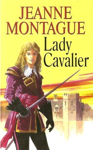 Lady Cavalier: Montague, Jeanne